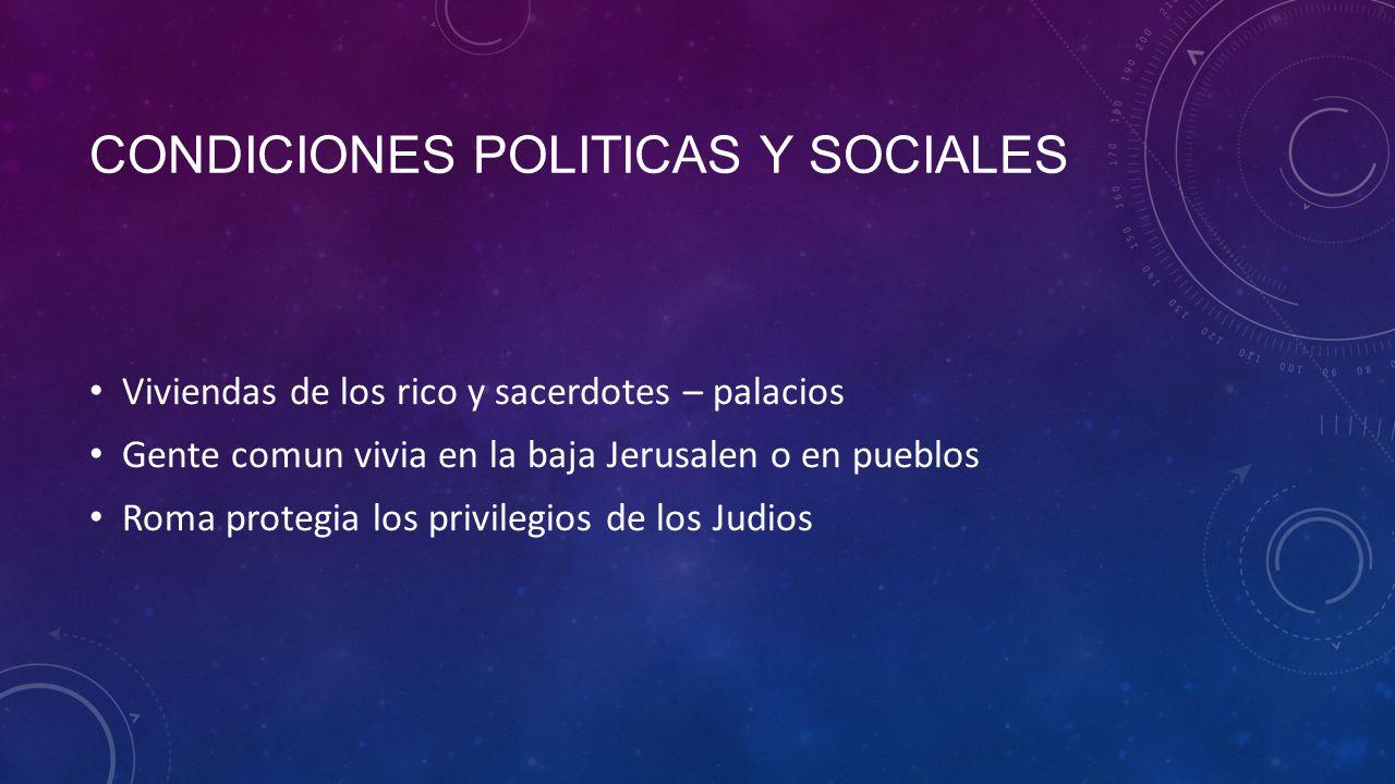 Condiciones politicas y sociales