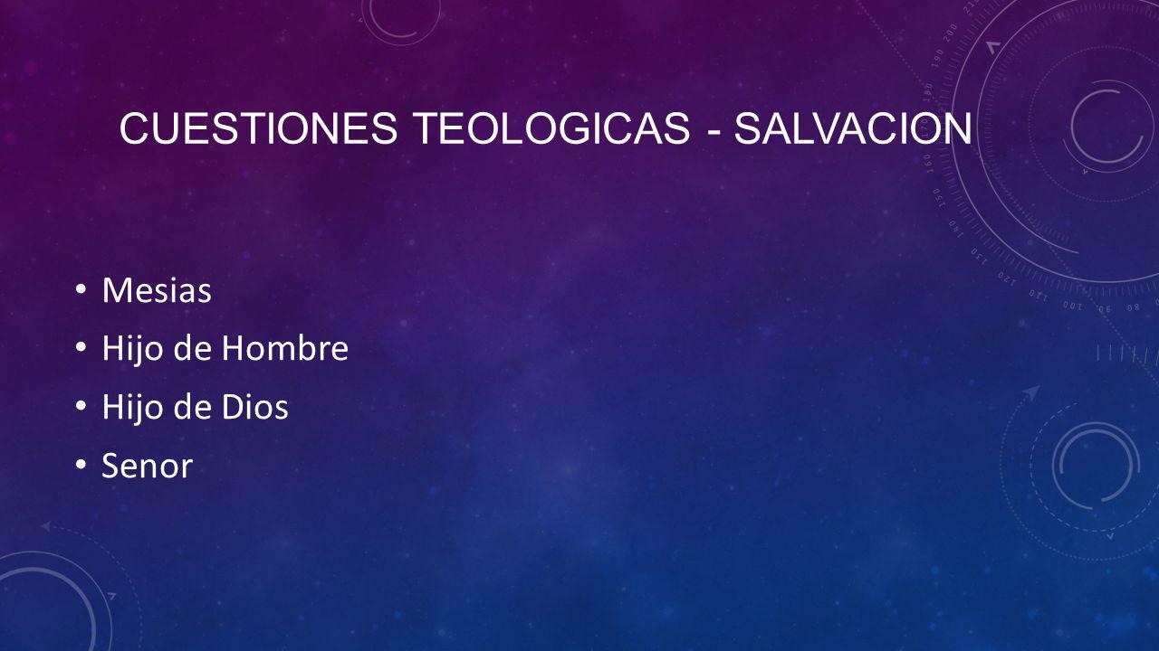 Cuestiones Teologicas - Salvacion