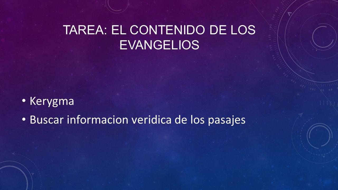 Tarea: El contenido de los evangelios