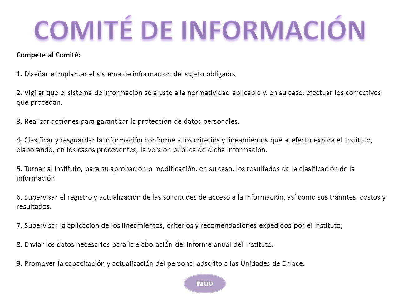COMITÉ DE INFORMACIÓN Compete al Comité: