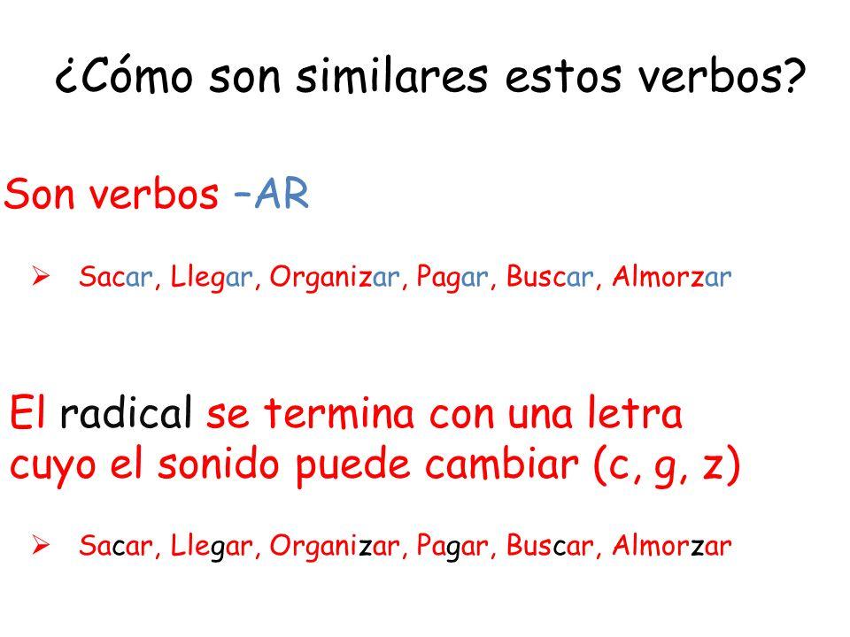 ¿Cómo son similares estos verbos