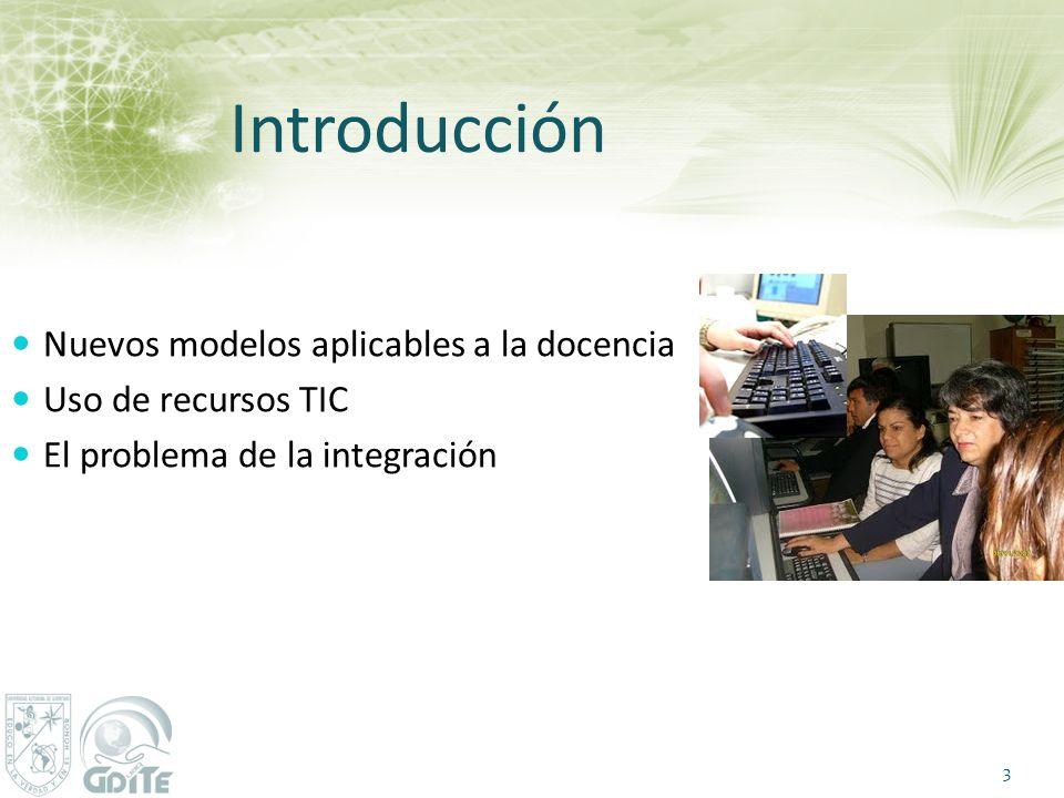 Introducción Nuevos modelos aplicables a la docencia
