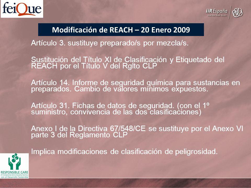 Modificación de REACH – 20 Enero 2009