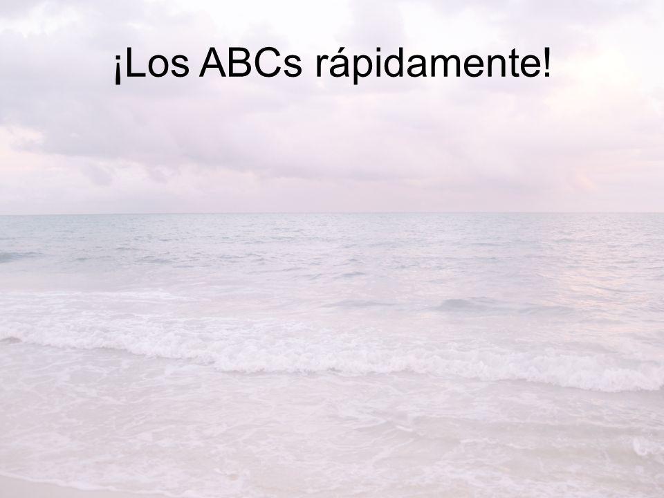 ¡Los ABCs rápidamente!