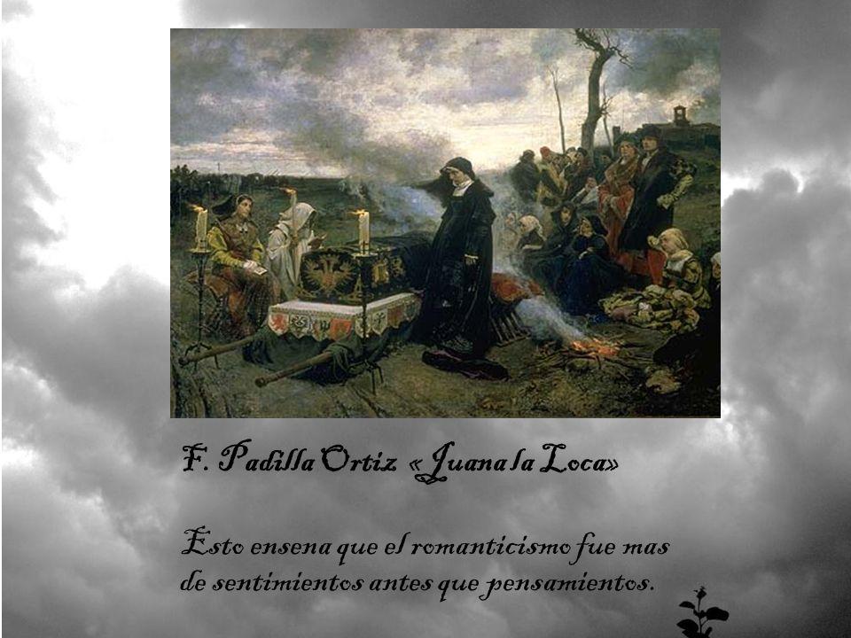 F. Padilla Ortiz «Juana la Loca»