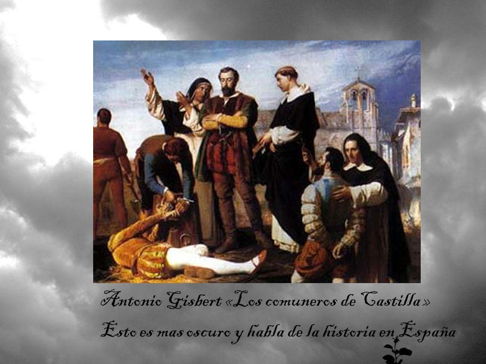Antonio Gisbert «Los comuneros de Castilla »