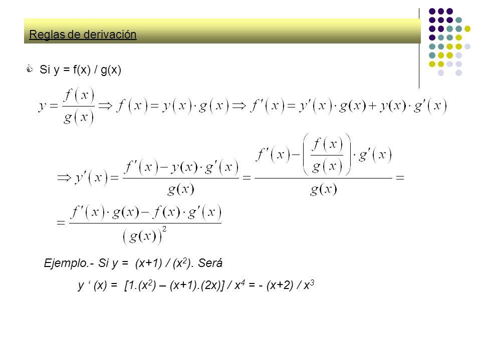 Ejemplo.- Si y = (x+1) / (x2). Será