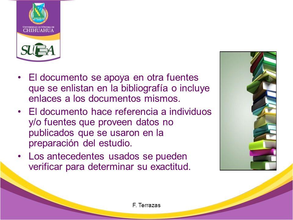 El documento se apoya en otra fuentes que se enlistan en la bibliografía o incluye enlaces a los documentos mismos.