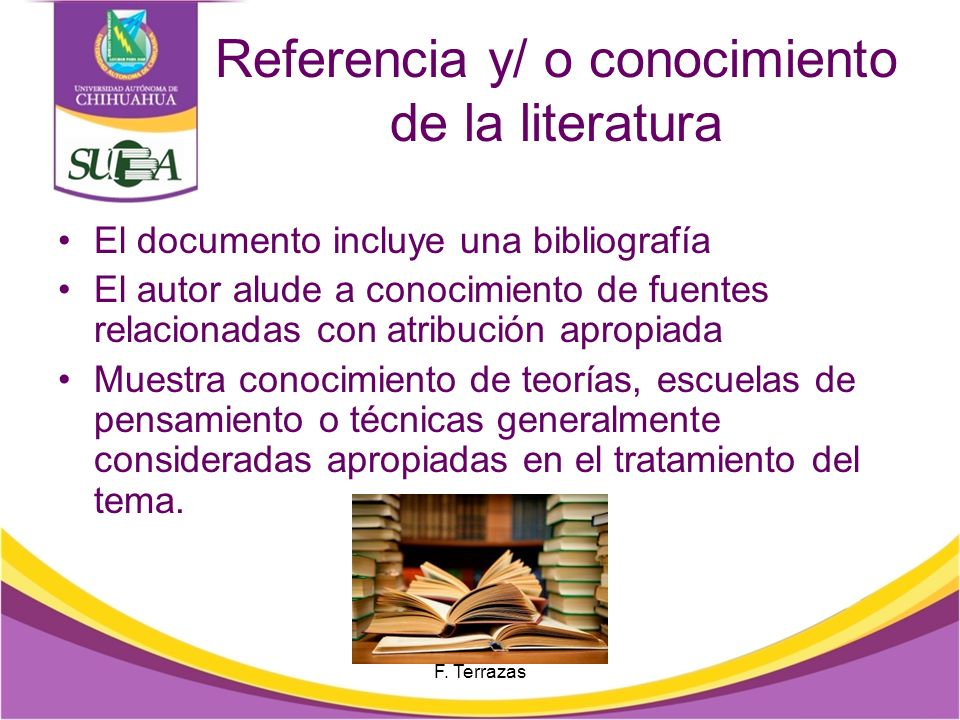 Referencia y/ o conocimiento de la literatura