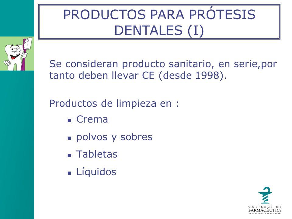 PRODUCTOS PARA PRÓTESIS DENTALES (I)