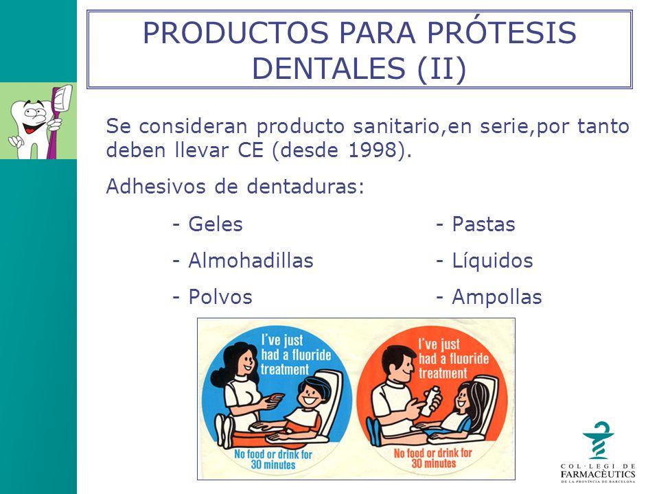 PRODUCTOS PARA PRÓTESIS DENTALES (II)