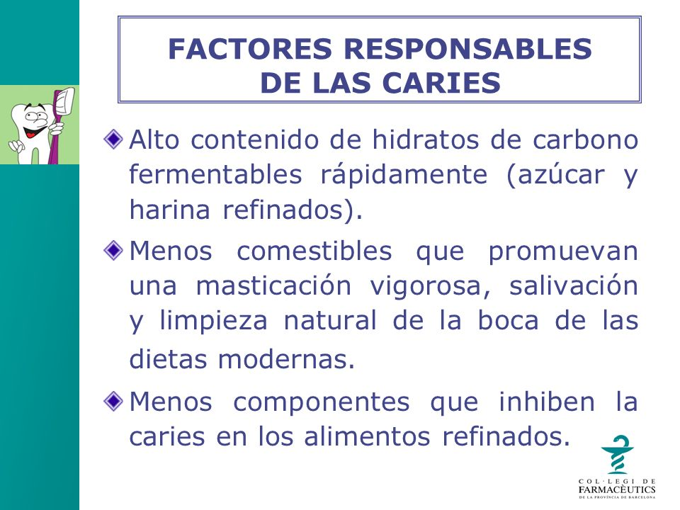 FACTORES RESPONSABLES DE LAS CARIES