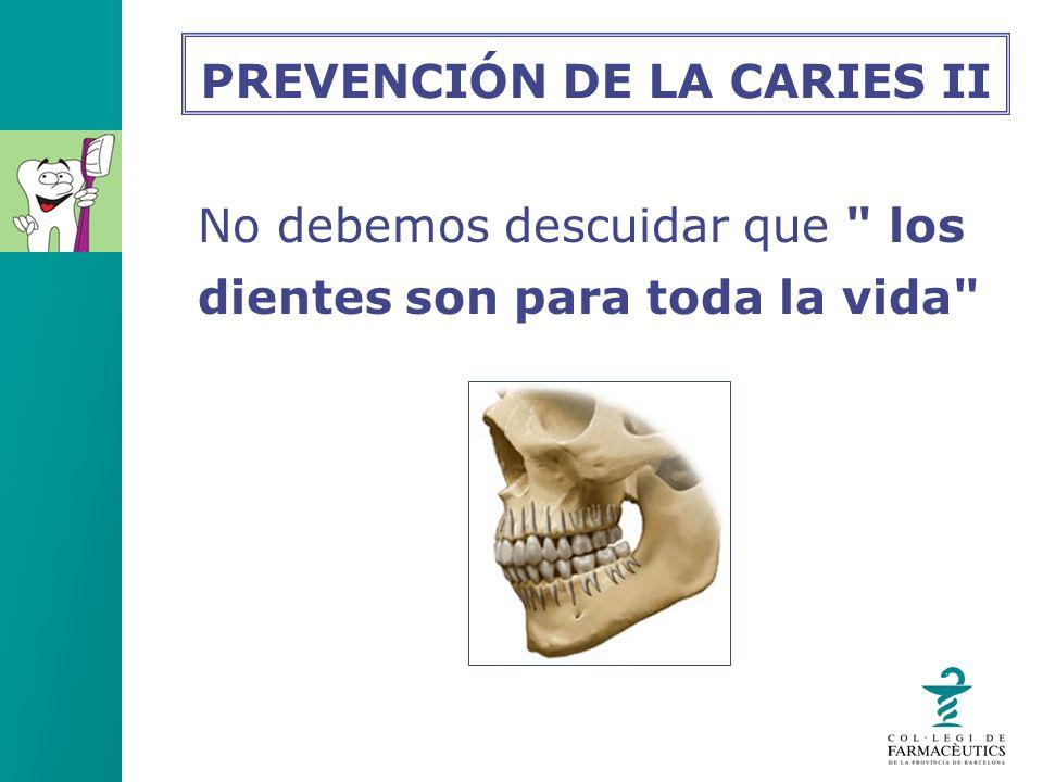 PREVENCIÓN DE LA CARIES II