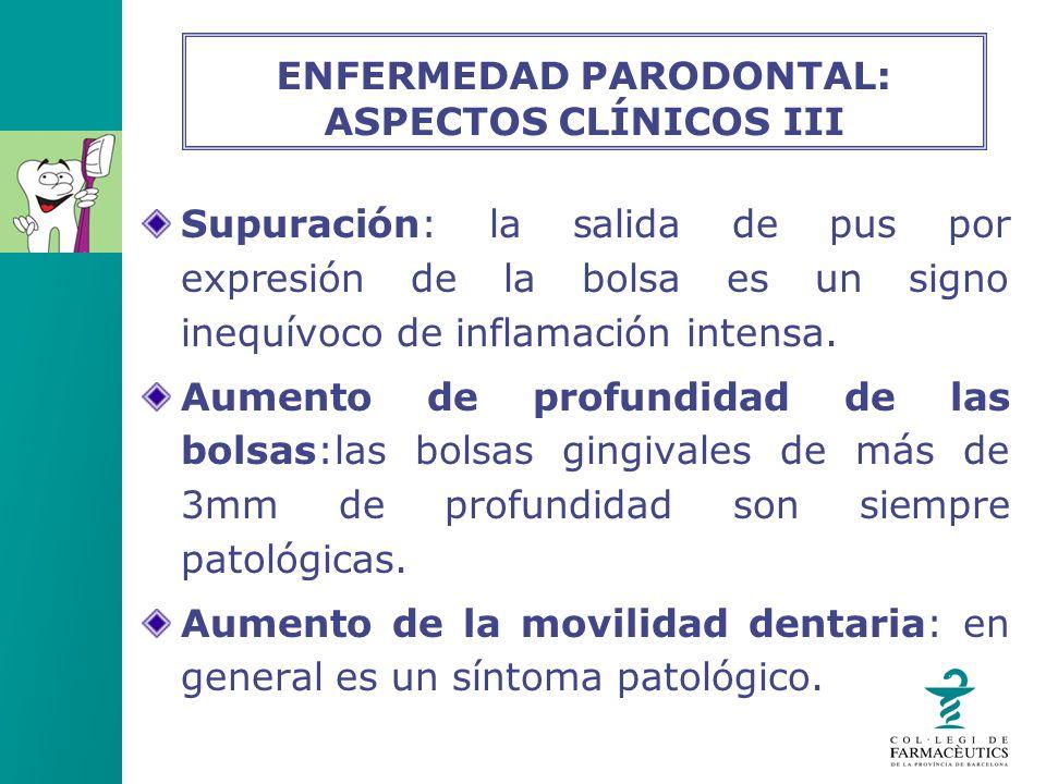 ENFERMEDAD PARODONTAL: ASPECTOS CLÍNICOS III