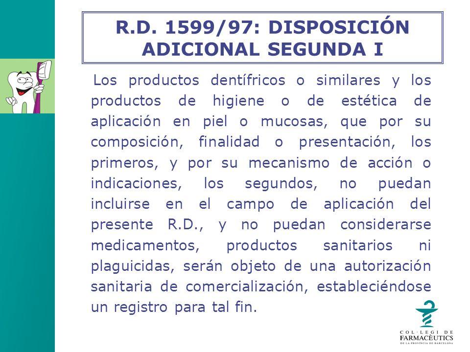 R.D. 1599/97: DISPOSICIÓN ADICIONAL SEGUNDA I