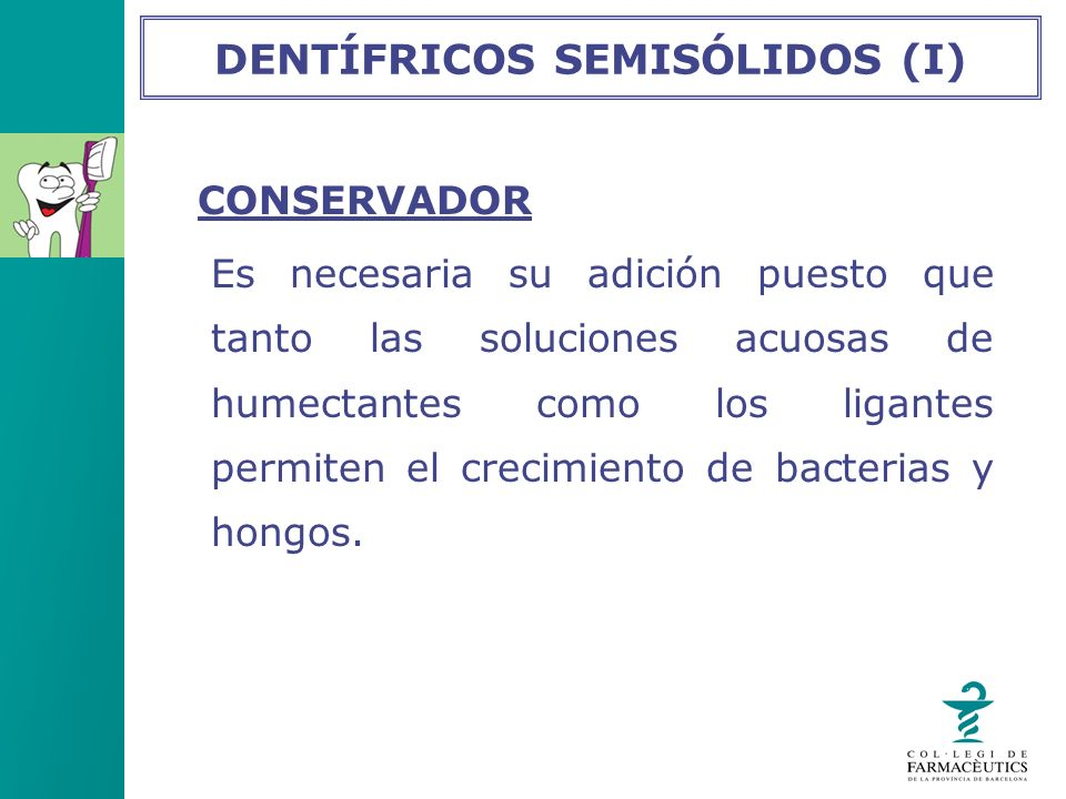 DENTÍFRICOS SEMISÓLIDOS (I)