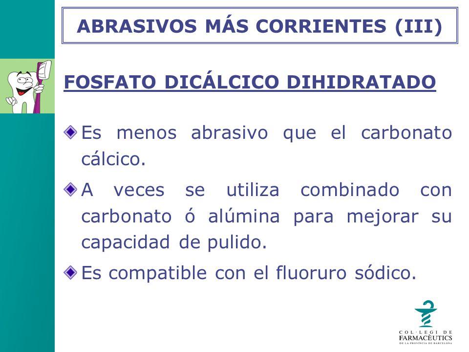 ABRASIVOS MÁS CORRIENTES (III)