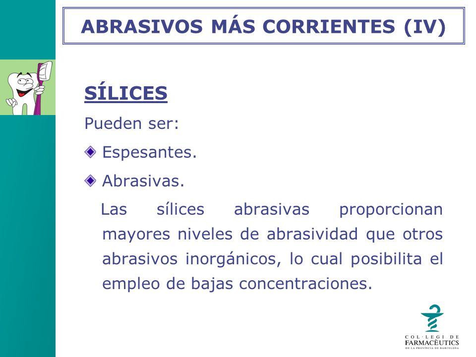 ABRASIVOS MÁS CORRIENTES (IV)