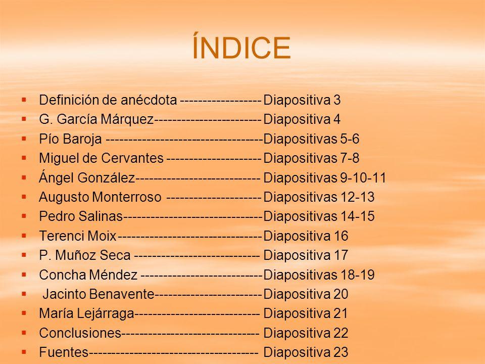 ÍNDICE Definición de anécdota ------------------ Diapositiva 3