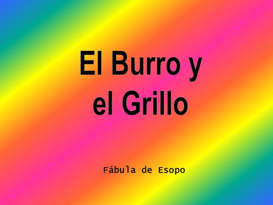 El Burro y el Grillo Fábula de Esopo