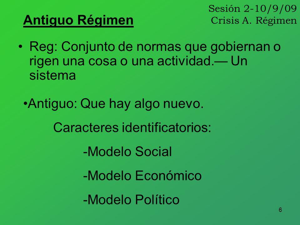 Sesión 2-10/9/09 Crisis A. Régimen