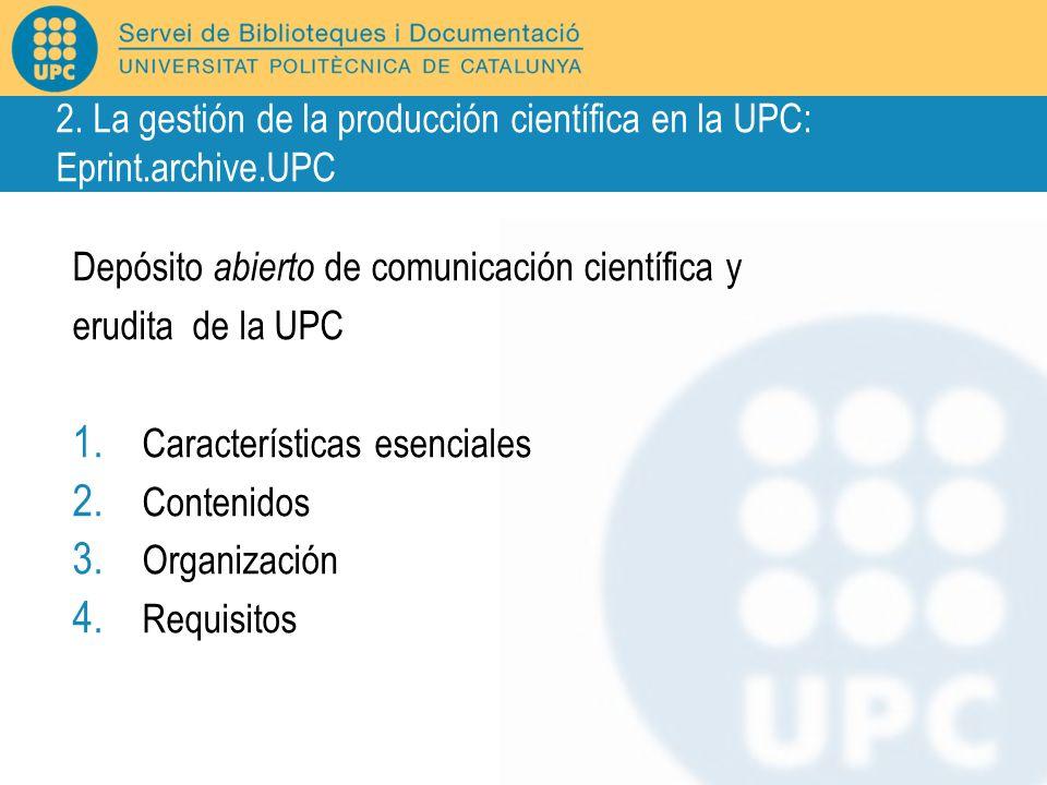 2. La gestión de la producción científica en la UPC: Eprint. archive