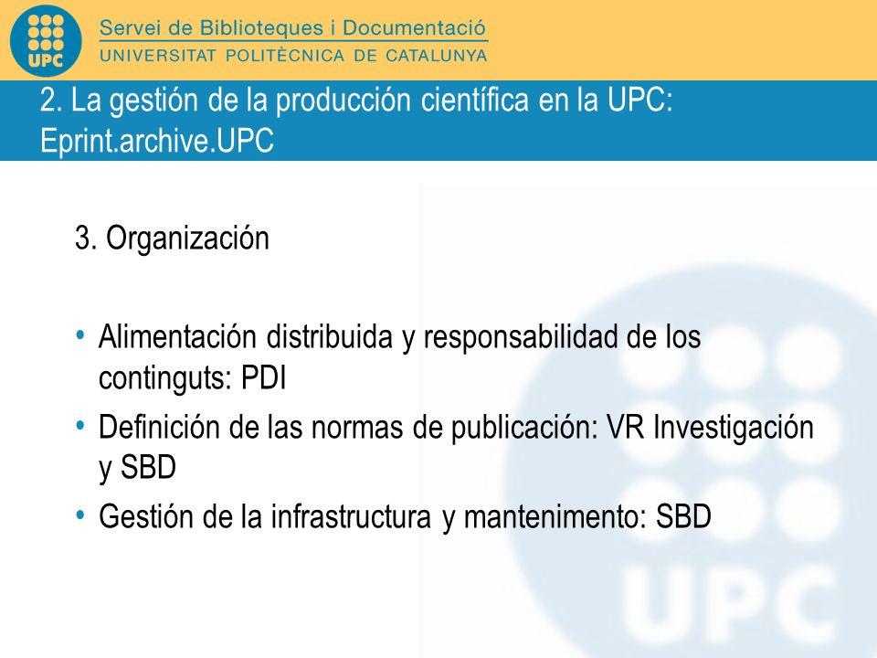 2. La gestión de la producción científica en la UPC:
