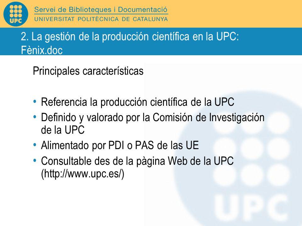 2. La gestión de la producción científica en la UPC: Fènix.doc