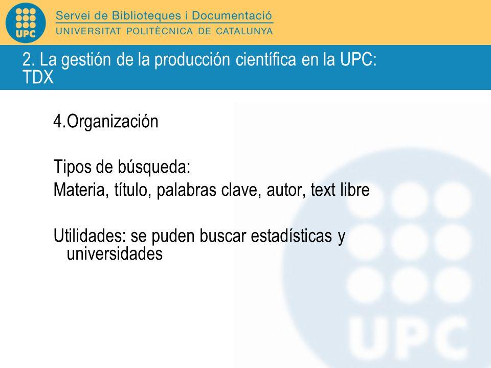 2. La gestión de la producción científica en la UPC: TDX