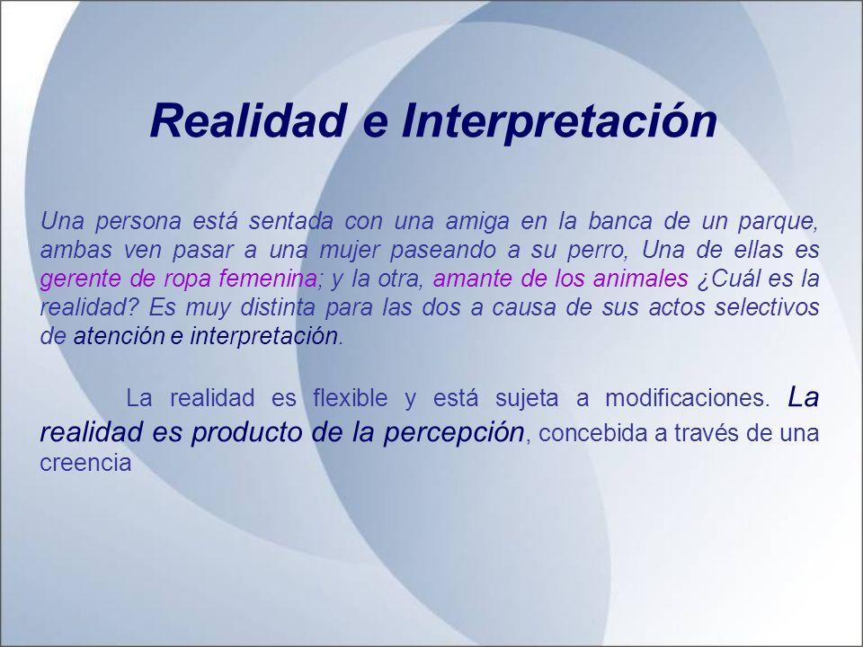 Realidad e Interpretación