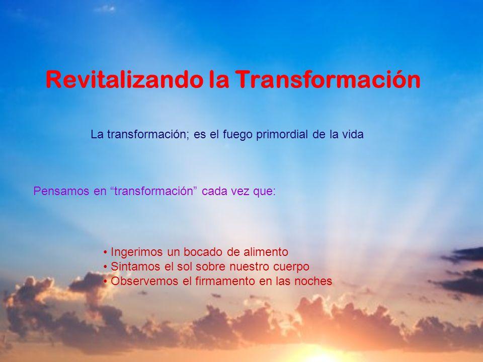 Revitalizando la Transformación