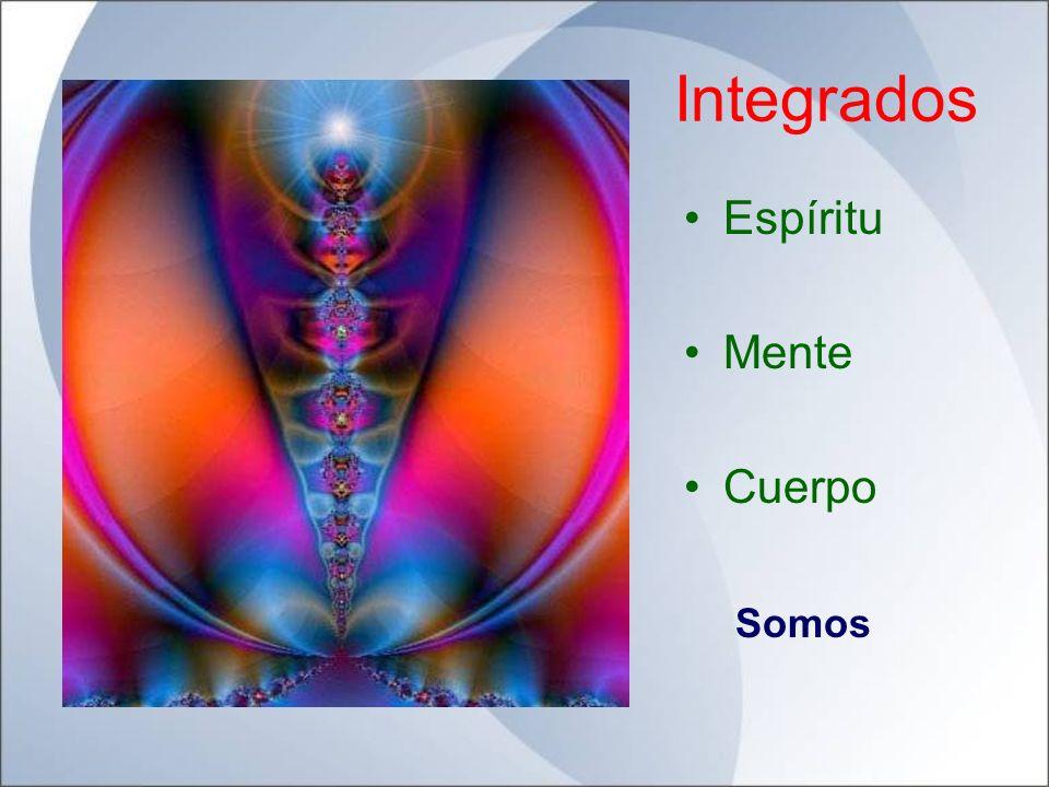 Integrados Espíritu Mente Cuerpo Somos