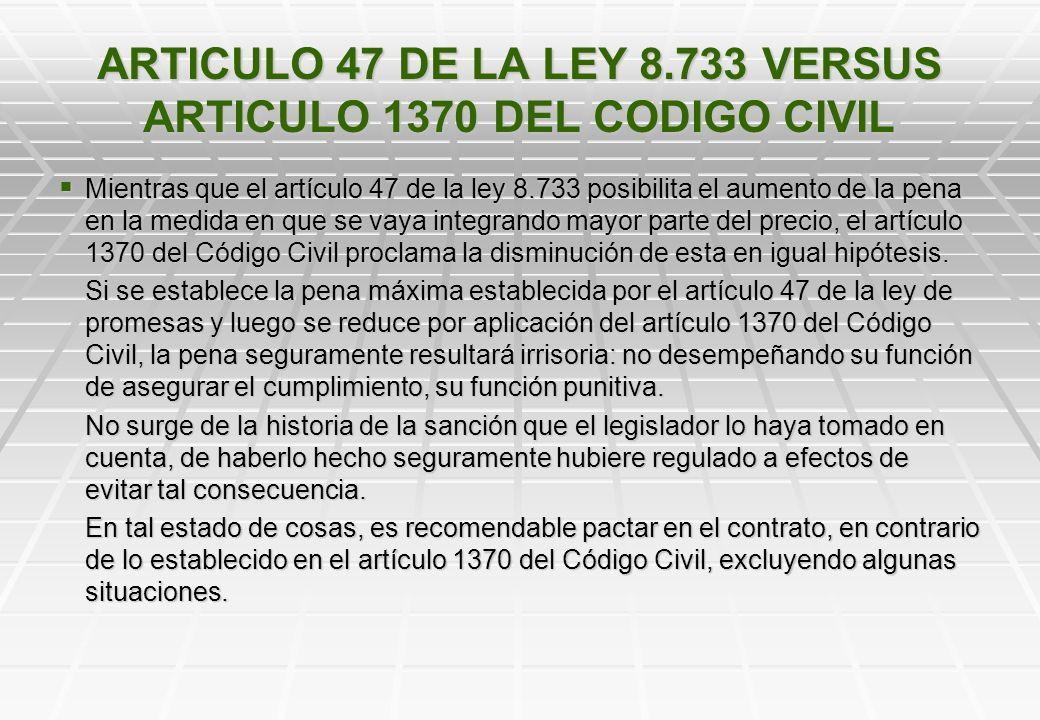 ARTICULO 47 DE LA LEY 8.733 VERSUS ARTICULO 1370 DEL CODIGO CIVIL