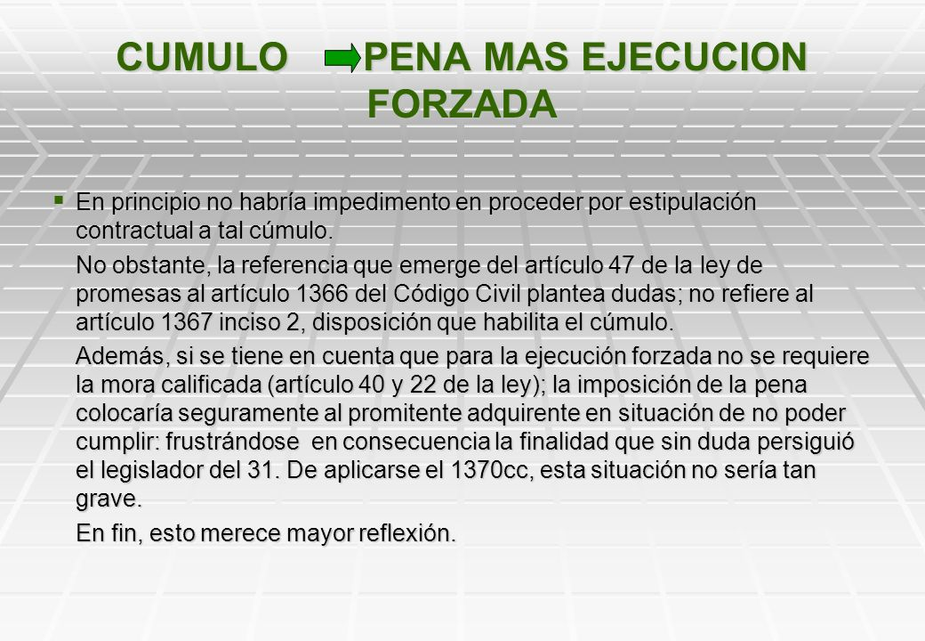 CUMULO PENA MAS EJECUCION FORZADA
