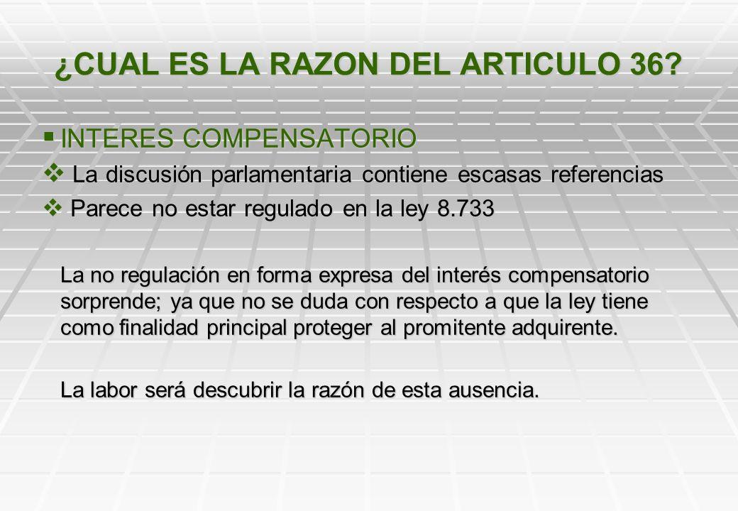 ¿CUAL ES LA RAZON DEL ARTICULO 36