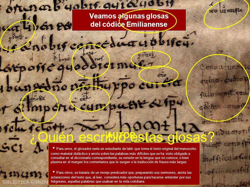 Veamos algunas glosas del códice Emilianense