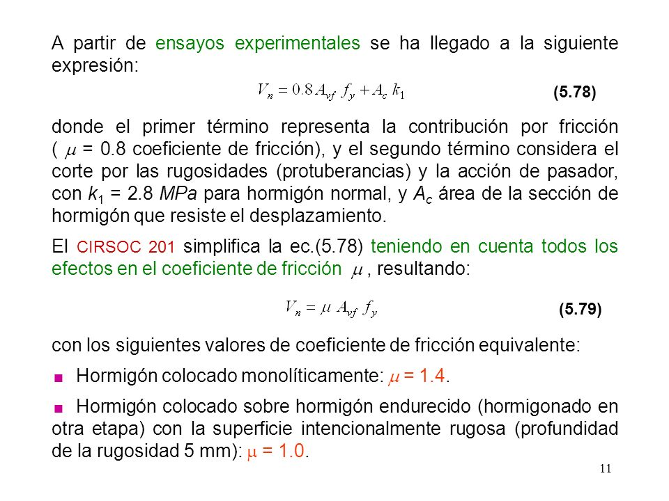 con los siguientes valores de coeficiente de fricción equivalente: