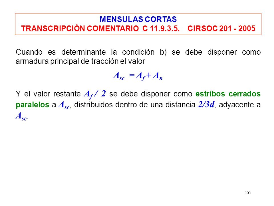 TRANSCRIPCIÓN COMENTARIO C 11.9.3.5. CIRSOC 201 - 2005