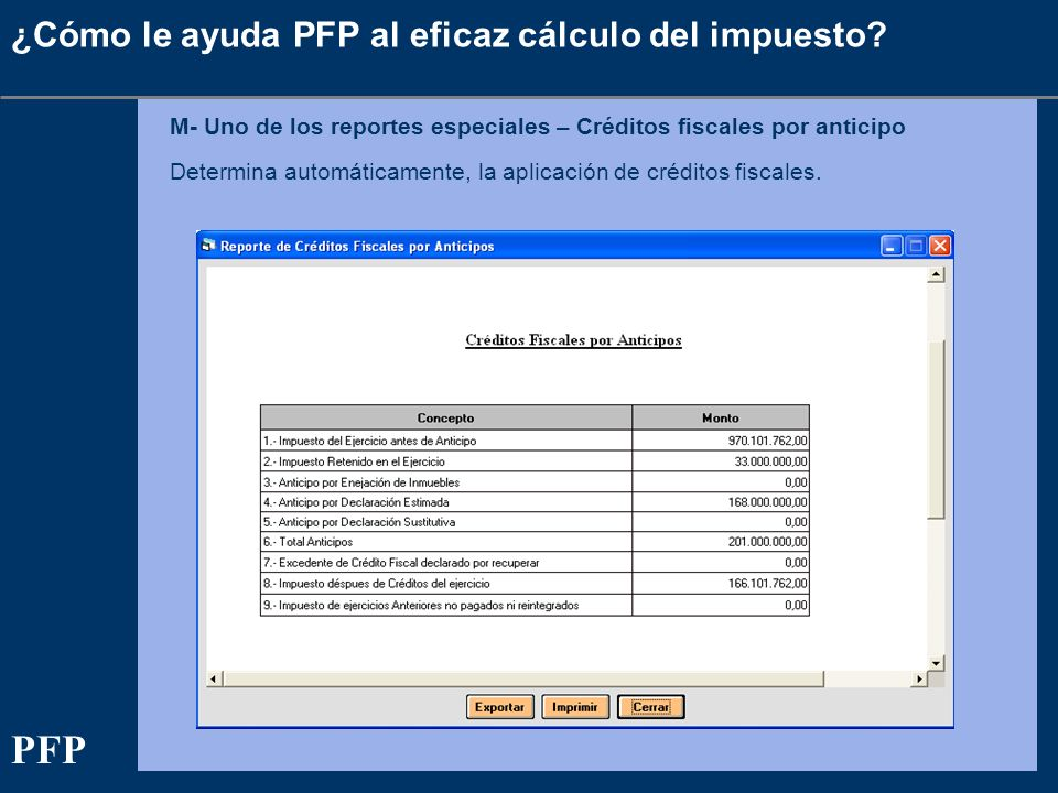 PFP ¿Cómo le ayuda PFP al eficaz cálculo del impuesto