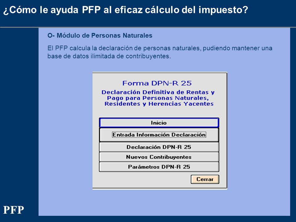 PFP PFP ¿Cómo le ayuda PFP al eficaz cálculo del impuesto