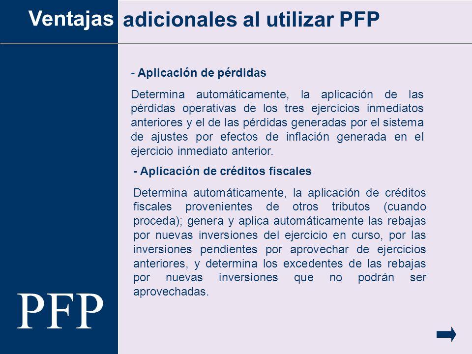 PFP Ventajas adicionales al utilizar PFP - Aplicación de pérdidas