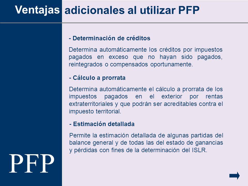 PFP Ventajas adicionales al utilizar PFP - Determinación de créditos