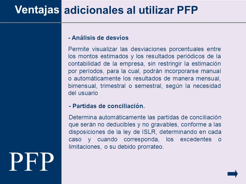 PFP Ventajas adicionales al utilizar PFP - Análisis de desvíos