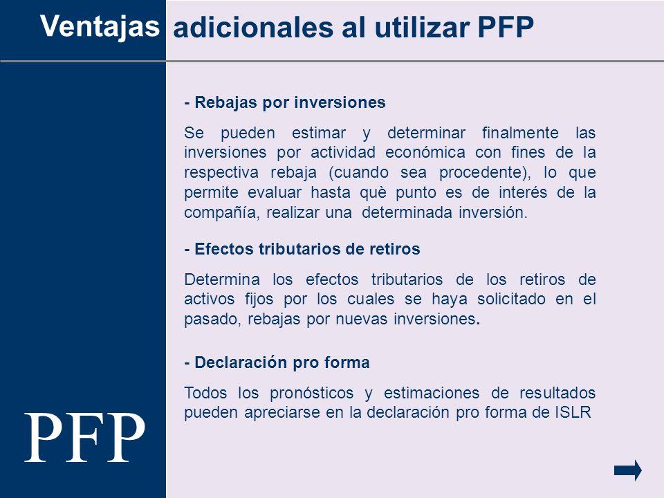 PFP Ventajas adicionales al utilizar PFP - Rebajas por inversiones