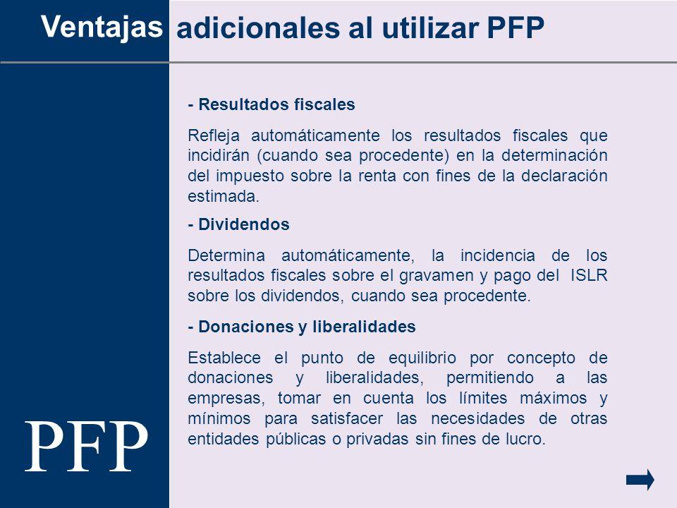 PFP Ventajas adicionales al utilizar PFP - Resultados fiscales