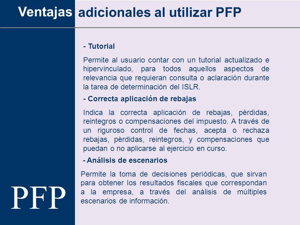 PFP Ventajas adicionales al utilizar PFP - Tutorial
