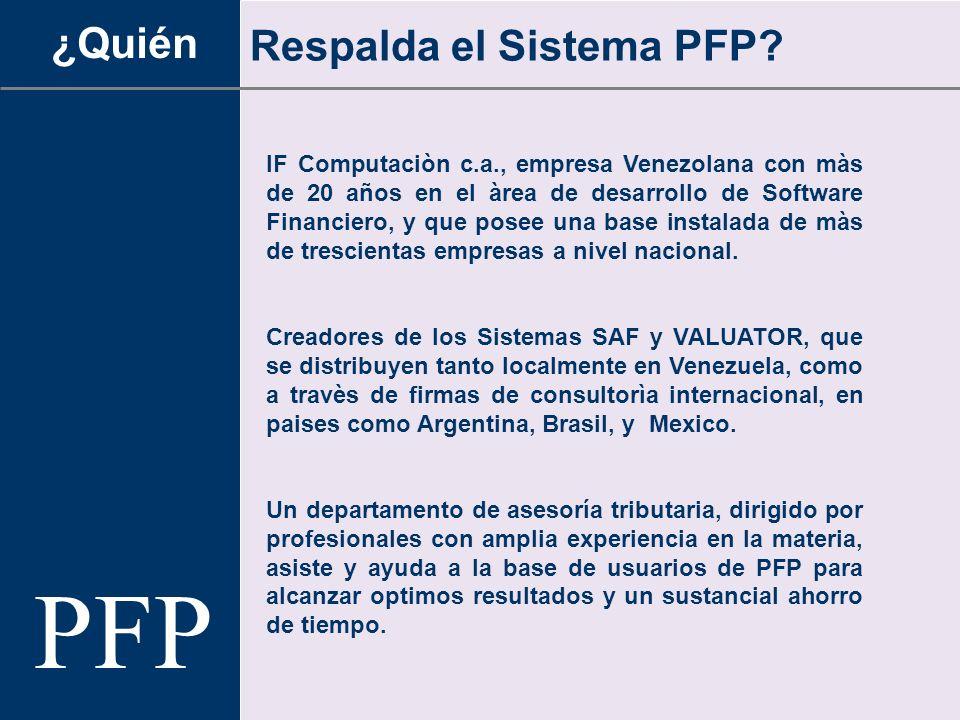 PFP ¿Quién Respalda el Sistema PFP