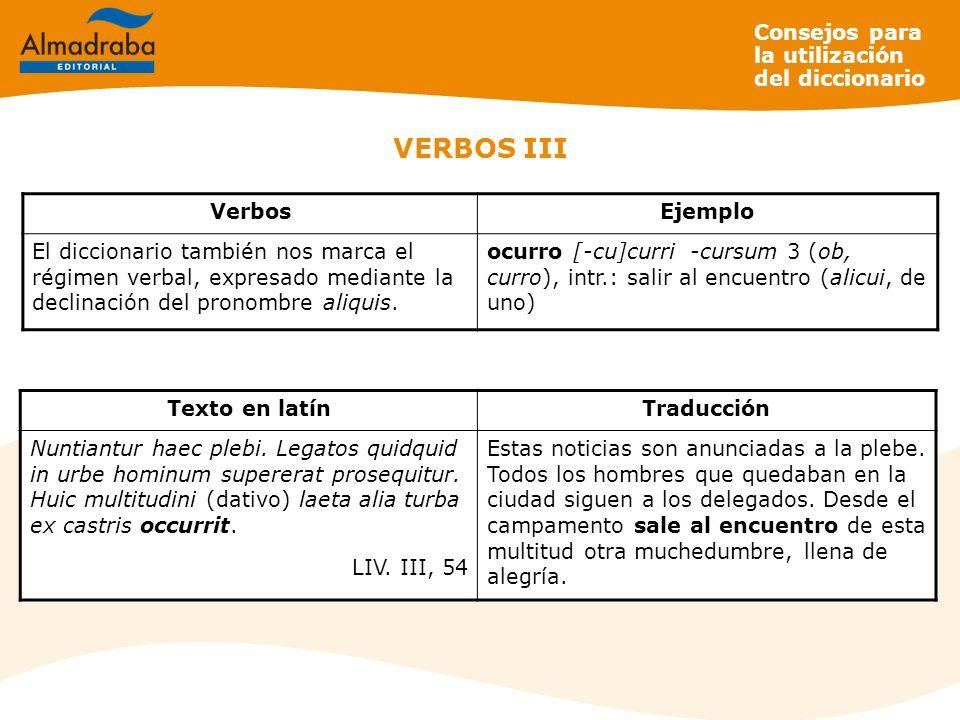 VERBOS III Consejos para la utilización del diccionario Verbos Ejemplo
