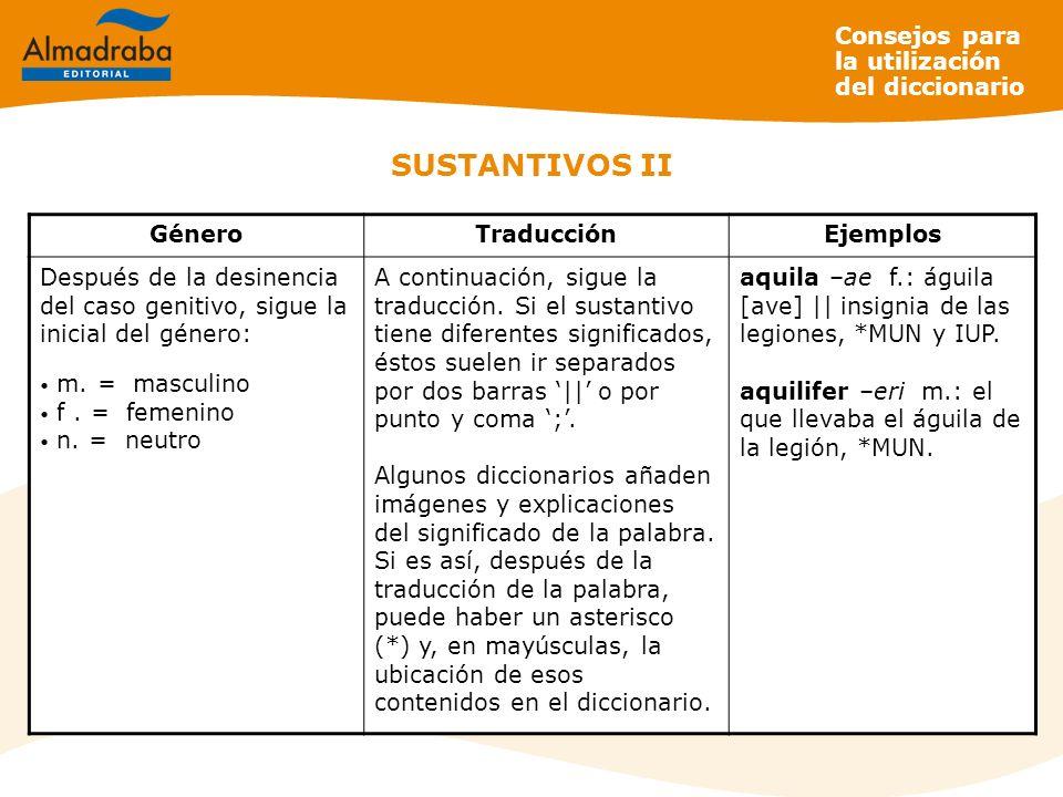 SUSTANTIVOS II Consejos para la utilización del diccionario Género