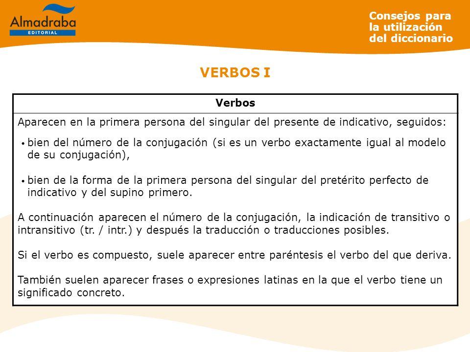 VERBOS I Consejos para la utilización del diccionario Verbos